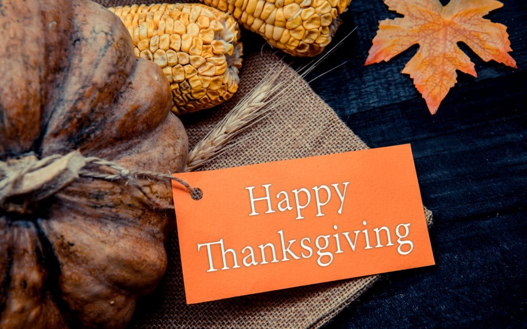 HAPPY THANKSGIVING TO ALL OUR LOYAL CLIENTS AND FRIENDS